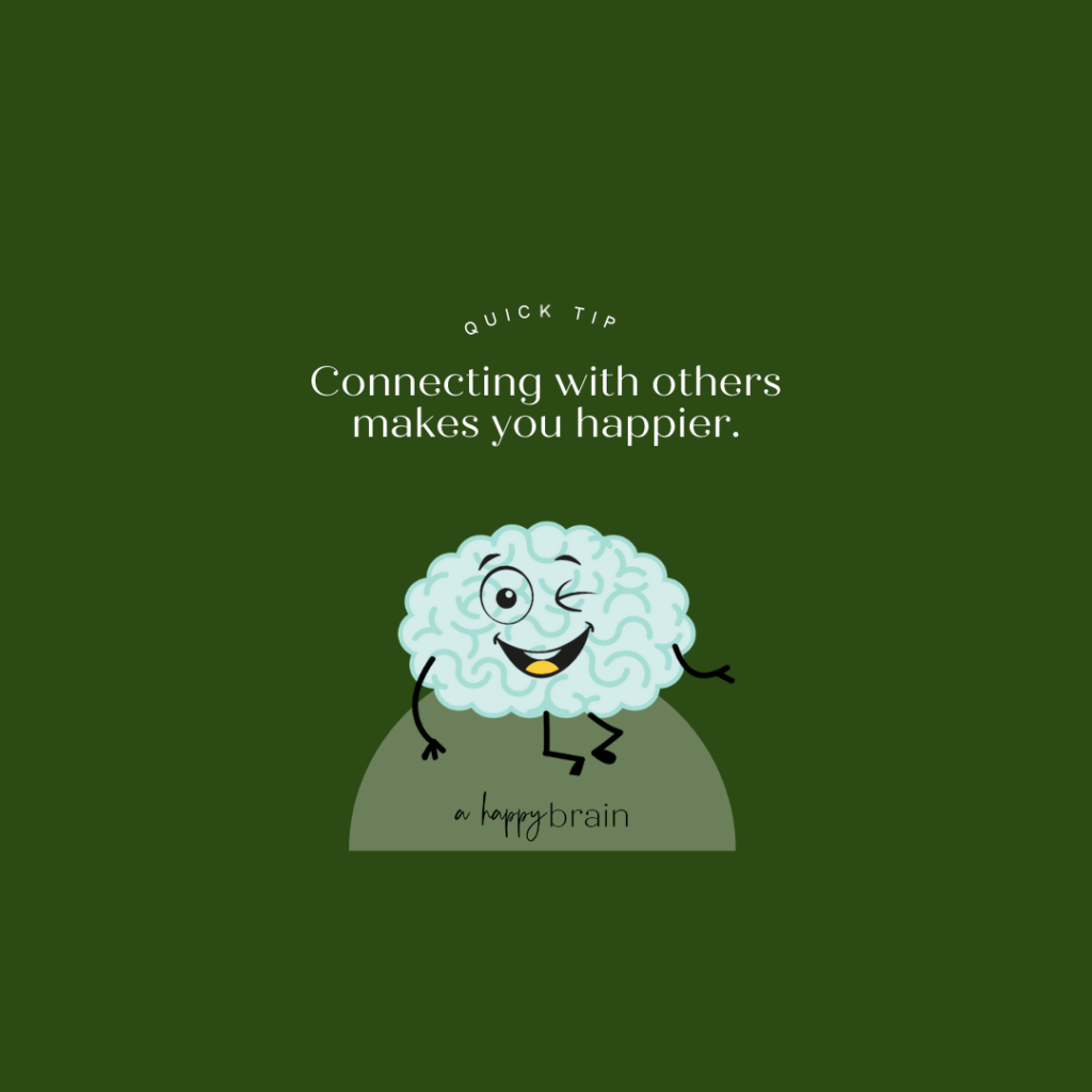 Graphic-Connecting with others makes you happier.