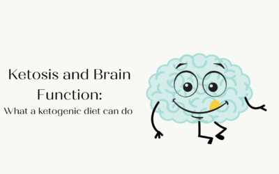 Ketosis and Brain Function – What a Ketogenic Diet can do